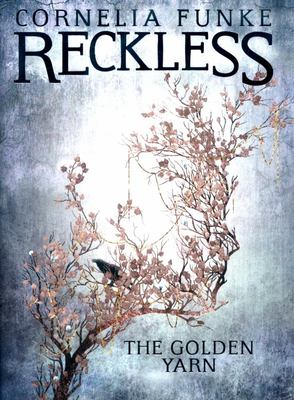 Reckless : The Golden Yarn