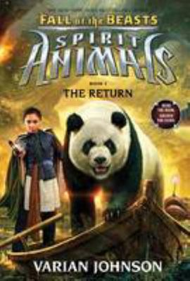 The Return (Spirit Animals: Fall of the Beasts #3)