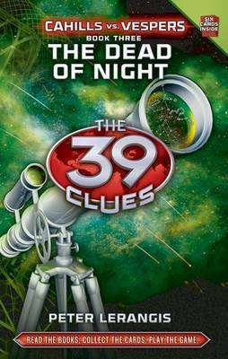 Dead of Night (The 39 Clues: Cahills Vs Vespers #3)