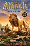 Rise and Fall (Spirit Animals #6)
