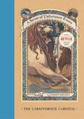 The Carnivorous Carnival (A Series of Unfortunate Events #9)