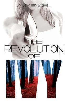 The Revolution of Ivy (#2)