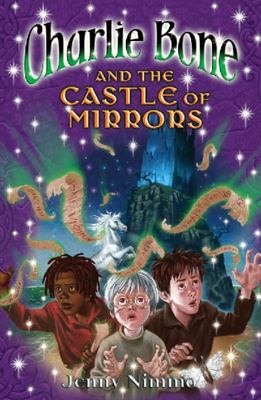 Charlie Bone and the Castle of Mirrors: The Children of the Red King Bk04
