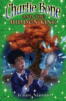 Charlie Bone and the Hidden King: The Children of the Red King Bk05