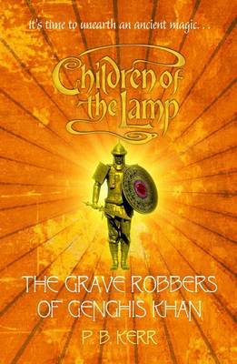 Grave Robbers of Genghis Khan (Children Lamp #7)