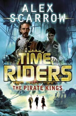 The Pirate Kings (Time Riders #7)