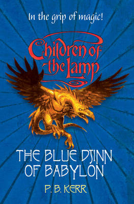 The Blue Djinn of Babylon (Children of the Lamp #2)