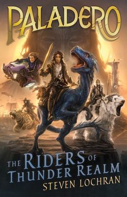 The Riders of Thunder Realm (Paladero #1)