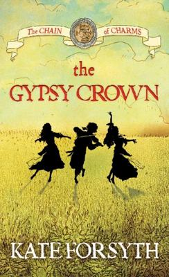 The Gypsy Crown (The Chain of Charms #1)