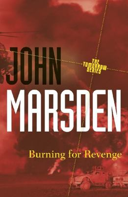 Burning for Revenge (#5 Tomorrow Series)