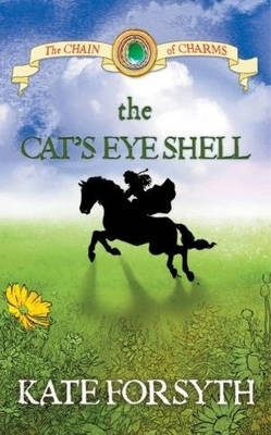 The Cat's Eye Shell (The Chain of Charms #4)