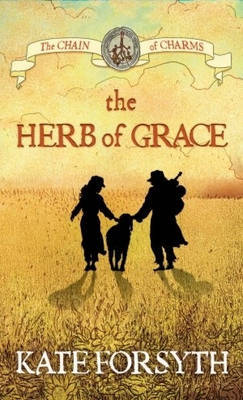 Herb of Grace (The Chain of Charms #3)