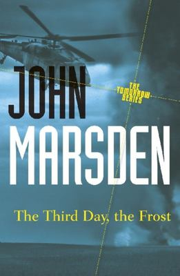 The Third Day, The Frost (Tomorrow Series #3 20th Anniversary Ed.)