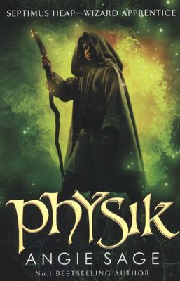 Physik (Septimus Heap #3)