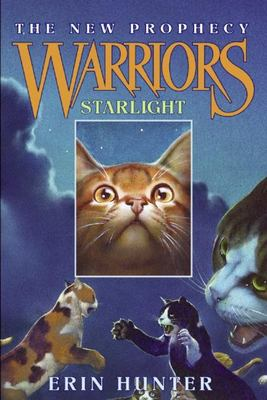 Starlight (Warriors Series 2: The New Prophecy #4)