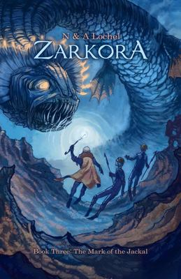 Zarkora Book Three: The Mark of the Jackal