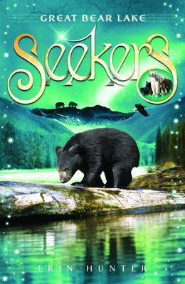 Great Bear Lake (Seekers #2)