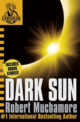 Dark Sun and Other Stories (CHERUB Novella)