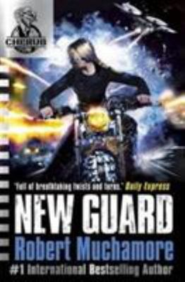 New Guard (CHERUB Series 2 #5)