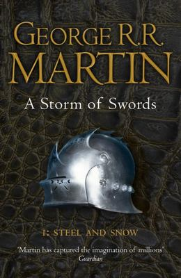 A Storm of Swords: Steel and Snow (A Song of Ice & Fire #3.1)(B Format)