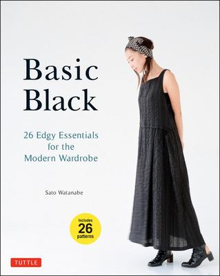 Basic Black - 26 Edgy Essentials for the Modern Wardrobe