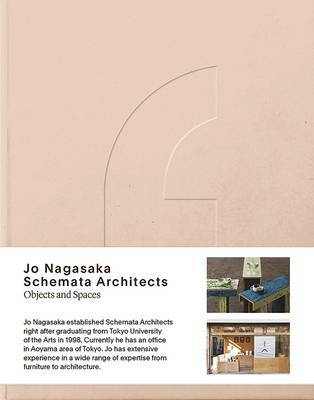 Jo Nagasaka / Schemata Architects : Objects and Spaces