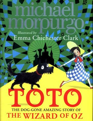 Toto The Dog-Gone Amazing Story of the Wizard of Oz: No. 2 (HB) - Harper Collins