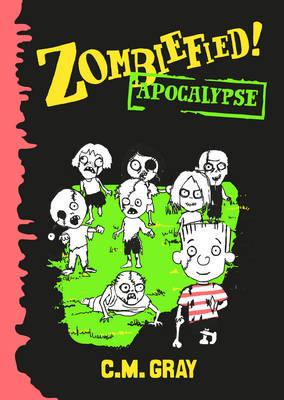 Apocalypse (Zombiefied! #4)