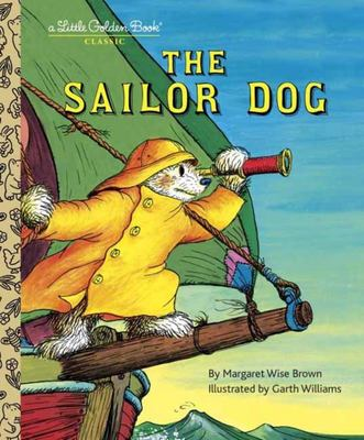 The Sailor Dog (Little Golden Book)