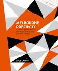 Melbourne Precincts - A Curated Guide to the City's Best Shops, Eateries, Bars and Other Hangouts