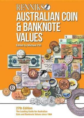 Renniks Australian Coin & Banknote Values 27th ed