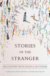 Stories of the Stranger: Encounters with Exiles and Outsiders
