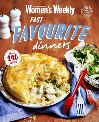 AWW Fast Favourite Dinners