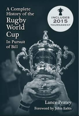 A Complete History of Rugby World Cup