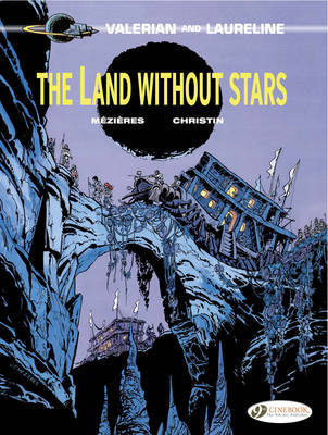 The Land without Stars (Valerian & Laureline #3)