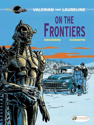 On the Frontiers (Valerian & Laureline #13)
