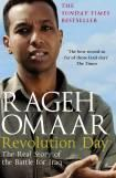 Revolution Day : The Real Story of the Battle for Iraq