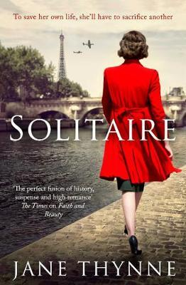 Solitaire: A Captivating Novel of Intrigue and Survival in Wartime Paris
