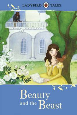 Beauty and the Beast (Ladybird Tales)