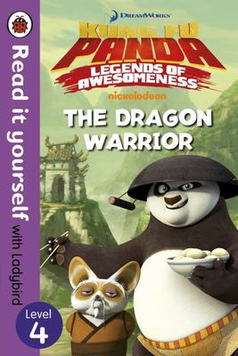 Kung Fu PandaThe Dragon Warrior - Read It Yourself with Ladybird Level 4