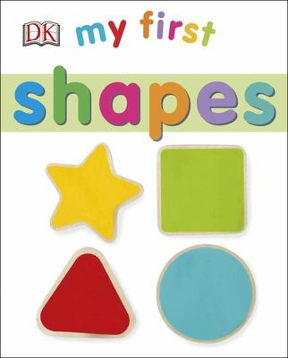 Shapes (My First Board Book)