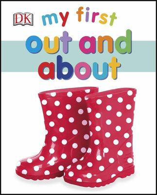 Out and About (My First Board Book)