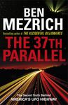 The 37th Parallel : The Secret Truth Behind America's Ufo Highway