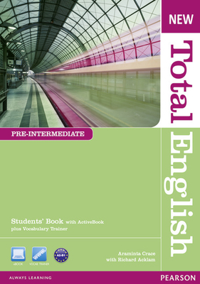 New Total English Pre-intermediate : students' book with active book A2 - Low B1
