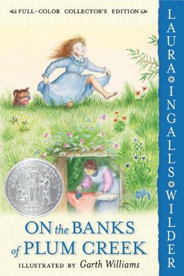 On the Banks of Plum Creek (Little House  #4)