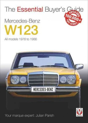 Mercedes-benz W123 : All Models 1976 to 1986