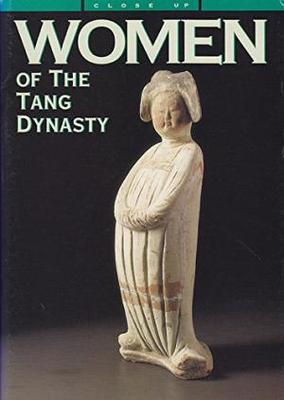 WOMEN OF THE TANG DYNASTY