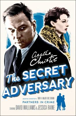 The Secret Adversary: A Tommy & Tuppence Mystery