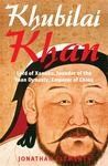 A Brief History of Khublai Khan