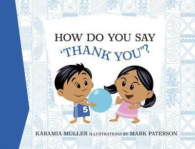 How Do You Say 'Thank You'? (English/Samoan)